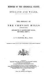 The Geology of the Cheviot Hills: (English Side) (Explanation of Quarter-sheet 108 N.E., New Series, Sheet 5)