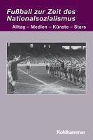 Fussball zur Zeit des Nationalsozialismus PDF