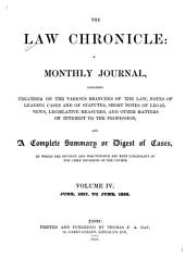 The Law Chronicle: A Monthly Journal, Volume 4