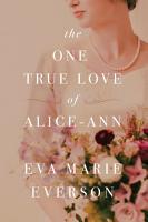 The One True Love of Alice Ann PDF