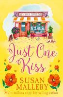 Just One Kiss  A Fool s Gold Novel  Book 10  PDF