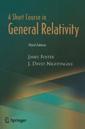 A Short Course in General Relativity: Edition 3