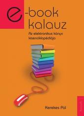 e-book kalauz: Az elektronikus könyv kisenciklopédiája