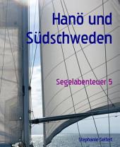 Makaio Segelabenteuer: Hanö und Südschweden