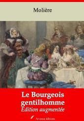 Le Bourgeois gentilhomme: Nouvelle édition augmentée