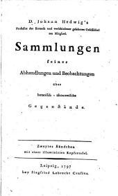 Sammlung seiner zerstreuten Abhandlungen und Beobachtungen über botanisch-ökonomische Gegenstände: Band 2