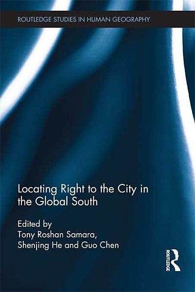 Download Locating Right to the City in the Global South Book