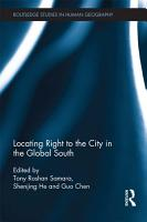 Locating Right to the City in the Global South PDF