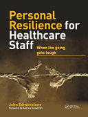 Personal Resilience for Healthcare Staff