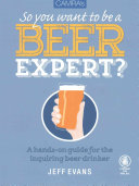 Camra's So You Want to be a Beer Expert?