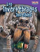 Los invertebrados increibles / Invertebrates