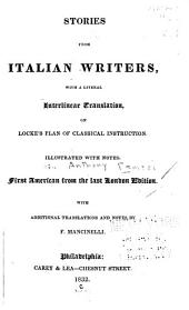 Stories from Italian writers: with a literal interlinear translation, on Locke's plan of classical instruction