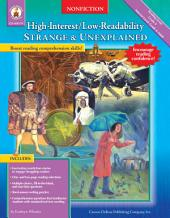 Strange and Unexplained, Grades 4 - 8: High-Interest/Low-Readability Nonfiction