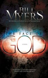 The Face of God: A Supernatural Thriller