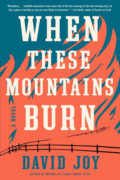 Download When These Mountains Burn Book