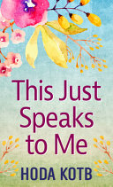 Download This Just Speaks to Me Book