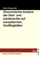 konomische Analyse der Start  und Landerechte auf europ   ischen Gro  flugh   fen PDF