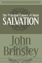 The Principal Causes of Man's Salvation