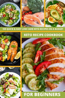 Keto Recipe Cookbook for Beginners