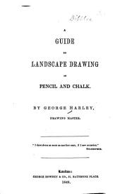 A Guide to Landscape Drawing in Pencil and Chalk