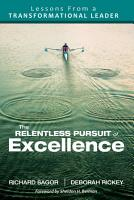 The Relentless Pursuit of Excellence PDF