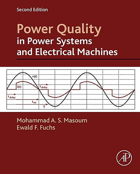 Power Quality in Power Systems and Electrical Machines PDF