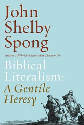 Biblical Literalism  A Gentile Heresy