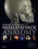 McMinn's Color Atlas of Head and Neck Anatomy E-Book