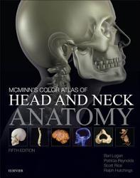 Mcminn S Color Atlas Of Head And Neck Anatomy E Book Book PDF