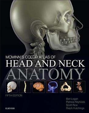 McMinn s Color Atlas of Head and Neck Anatomy E Book PDF