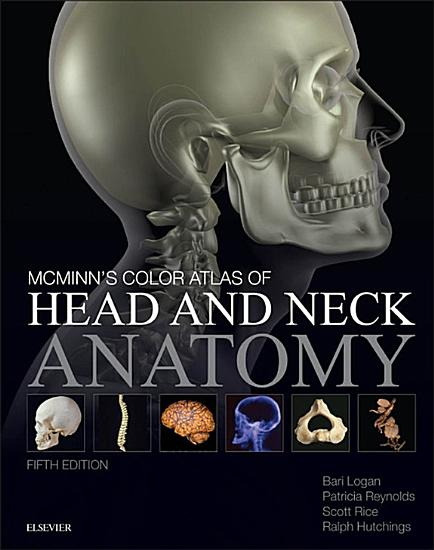 McMinn s Color Atlas of Head and Neck Anatomy E Book PDF