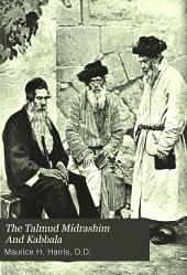 The Talmud Midrashim And Kabbala