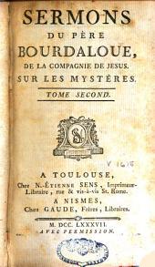 Sermons, panégyriques, oraisons funèbres, méditations et pensées: Volume7