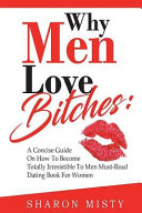 Why Men Love Bitches Book