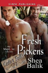 Fresh Pickens [Cedar Falls 21]