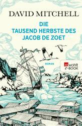 Die tausend Herbste des Jacob de Zoet PDF