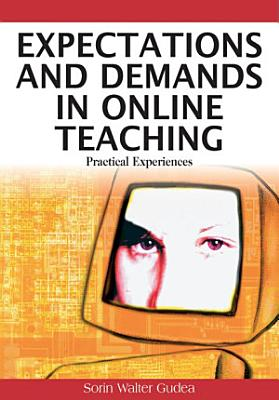 Expectations and Demands in Online Teaching  Practical Experiences