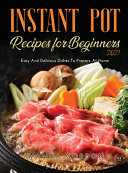 Instant Pot Recipes for Beginners 2021