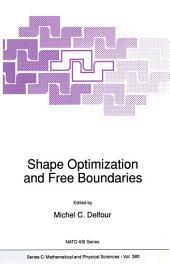 Shape Optimization and Free Boundaries