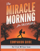 The Miracle Morning for Salespeople Workbook