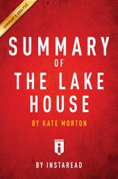The Lake House: by Kate Morton | Summary & Analysis