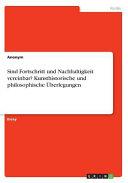 Sind Fortschritt und Nachhaltigkeit vereinbar  Kunsthistorische und philosophische   berlegungen PDF