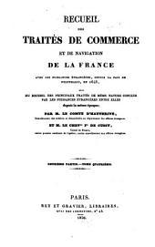 Recueil des traites de commerce et de navigation de la France avec les puissances etrangeres depuis la paix de Westphalie en 1648: Volume7