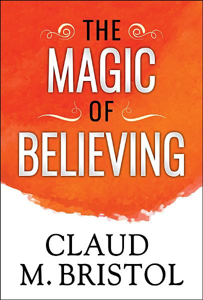 The Magic of Believing Pdf Book