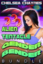 Alien Tentacle Gender Bender - Bundle