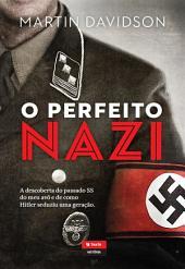 O Perfeito Nazi