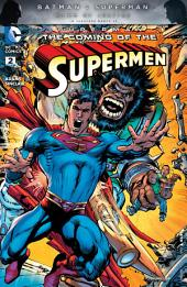 Superman: The Coming of the Supermen (2016-) #2