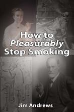 How to Pleasurably Stop Smoking PDF