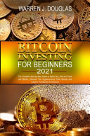 Bitcoin Investing For Beginners 2021 PDF