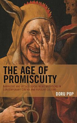 The Age of Promiscuity